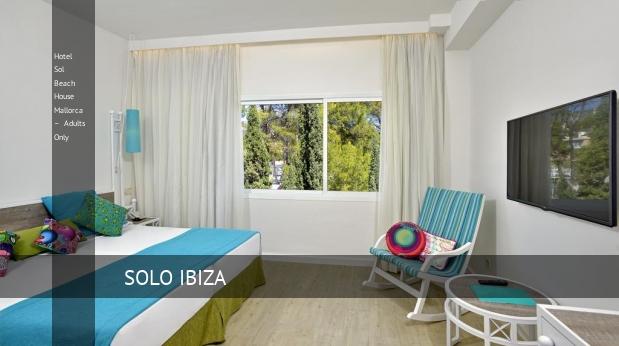 Hotel Sol Beach House Mallorca – Solo Adultos opiniones