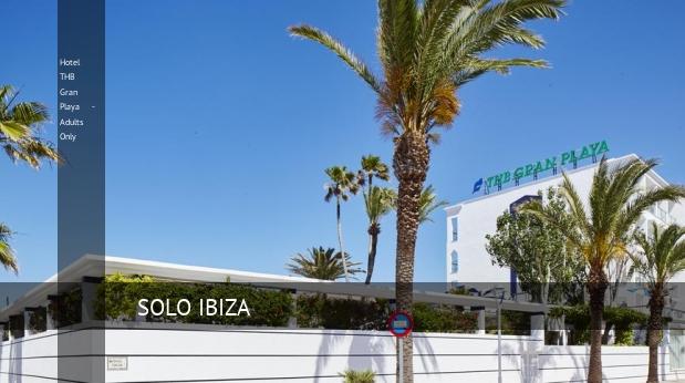 Hotel THB Gran Playa - Solo Adultos booking
