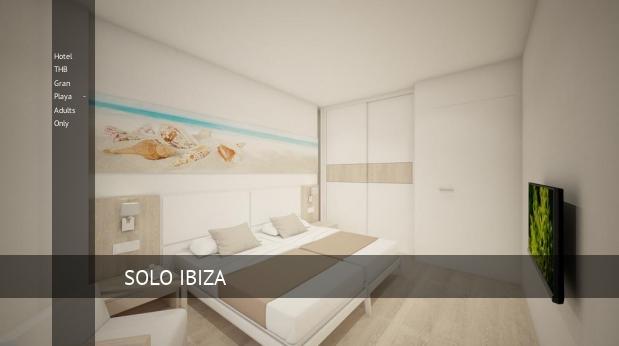 Hotel THB Gran Playa - Solo Adultos reservas