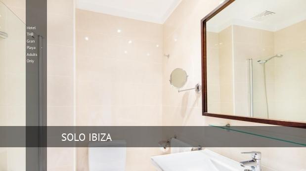 Hotel THB Gran Playa - Solo Adultos reverva