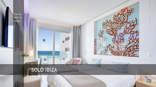 The Sea Hotel by Grupotel booking