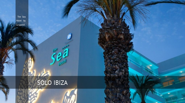 The Sea Hotel by Grupotel opiniones