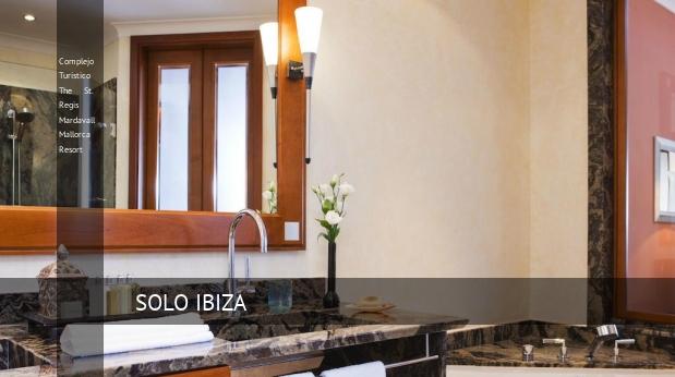 Complejo Turístico The St. Regis Mardavall Mallorca Resort opiniones