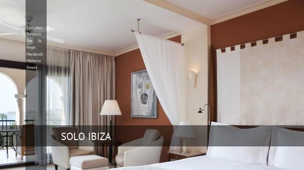 Complejo Turístico The St. Regis Mardavall Mallorca Resort reverva