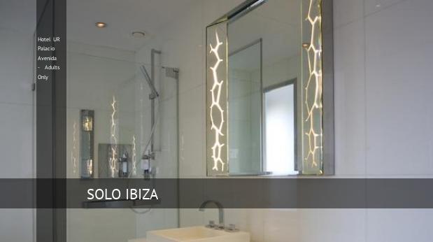 Hotel UR Palacio Avenida - Solo Adultos booking