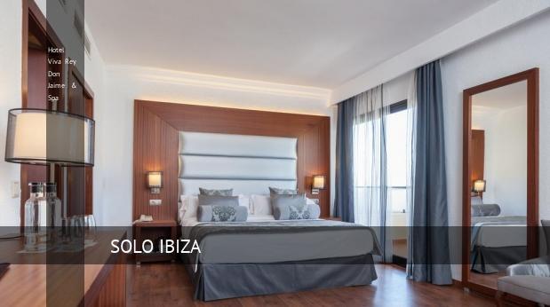 Hotel Viva Rey Don Jaime & Spa barato