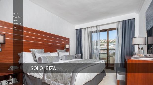 Hotel Viva Rey Don Jaime & Spa baratos