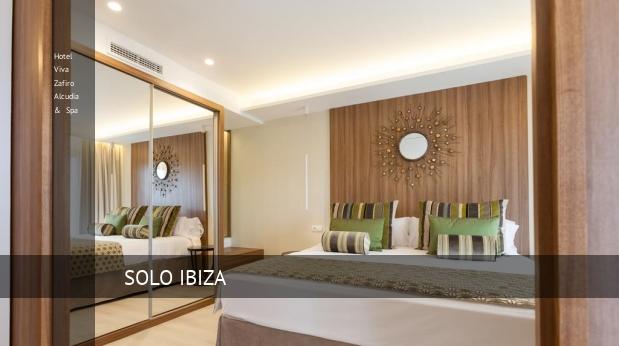 Hotel Viva Zafiro Alcudia & Spa consejos