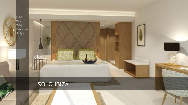 Hotel Viva Zafiro Palmanova & Spa barato
