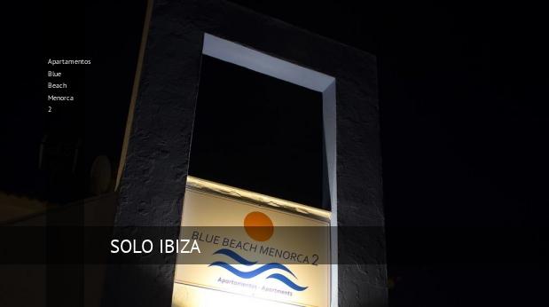 Apartamentos Apartamentos Blue Beach Menorca 2