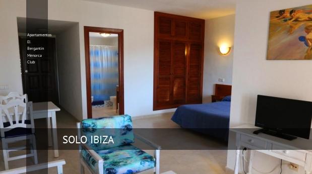 Apartamentos El Bergantin Menorca Club booking