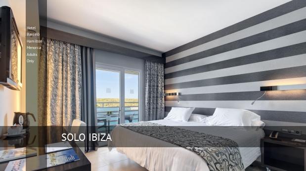 Hotel Barceló Hamilton Menorca Solo Adultos baratos
