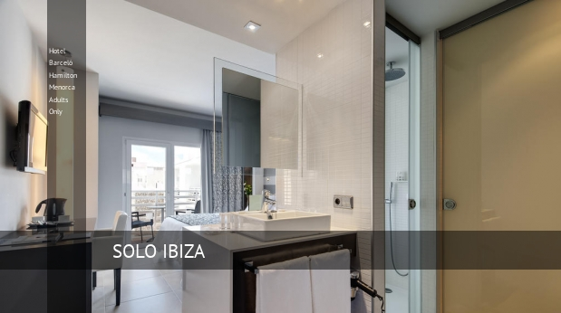 Hotel Barceló Hamilton Menorca Solo Adultos reverva