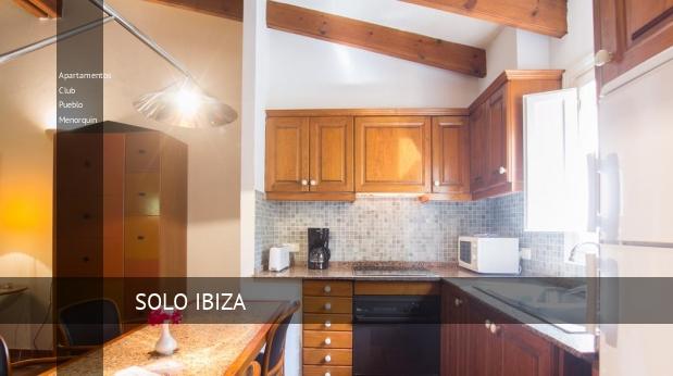 Apartamentos Club Pueblo Menorquin reservas