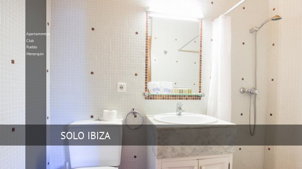 Apartamentos Club Pueblo Menorquin reverva
