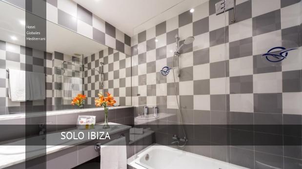 Hotel Globales Mediterrani reservas