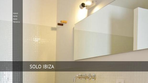 Hostal HoMe Hotel Menorca booking