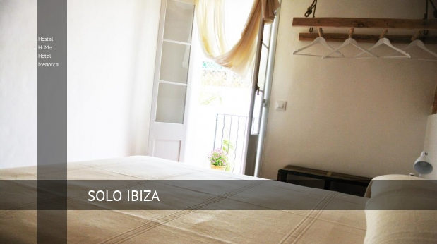 Hostal HoMe Hotel Menorca reverva