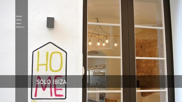 Hostal HoMe Hotel Menorca