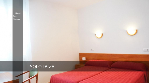 Hostal Oasis Menorca opiniones