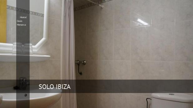 Hostal Oasis Menorca reverva