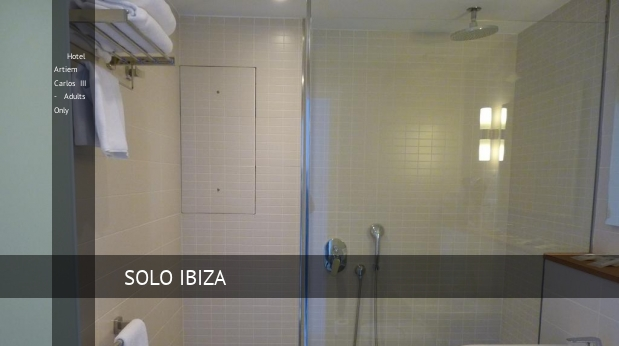 Hotel Artiem Carlos III - Solo Adultos opiniones