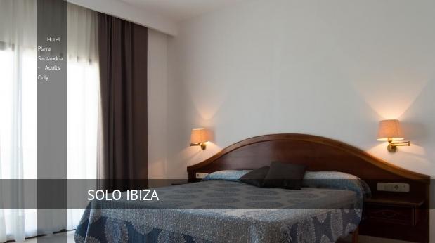 Hotel Playa Santandria - Solo Adultos reservas