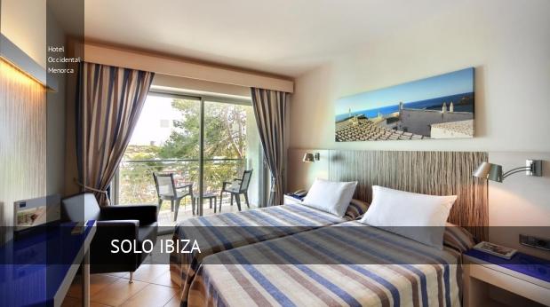 Hotel Occidental Menorca opiniones