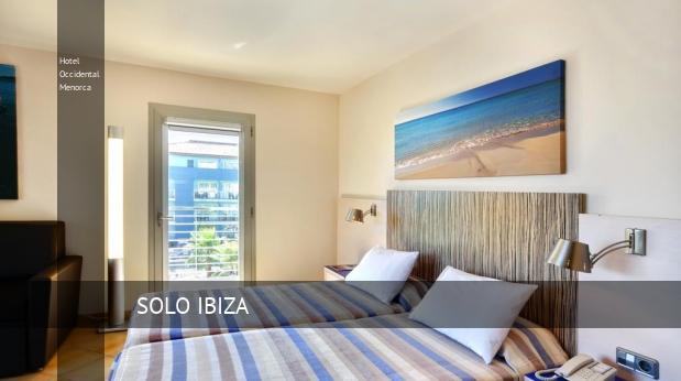 Hotel Occidental Menorca reverva