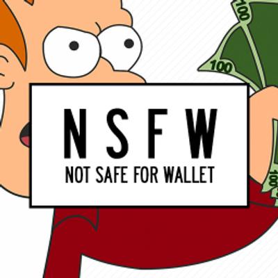 Not Safe For Wallet