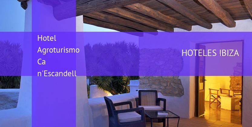 Hotel Agroturismo Ca n'Escandell