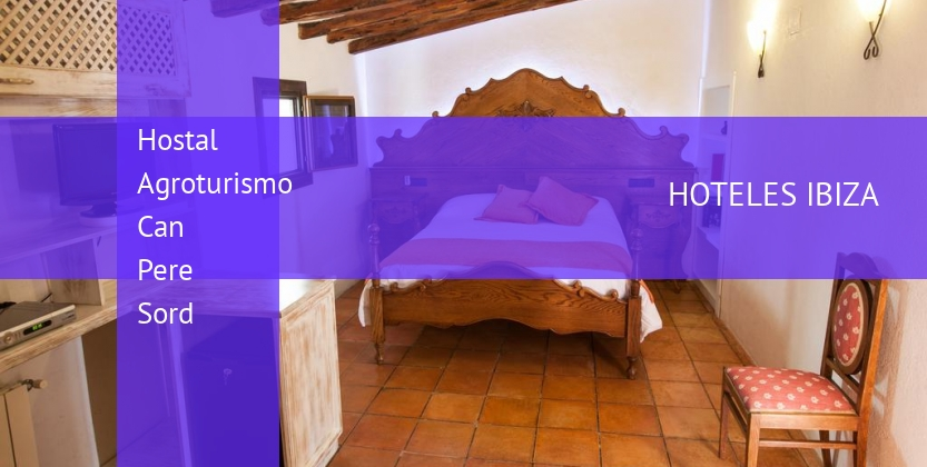 Hostal Agroturismo Can Pere Sord reservas