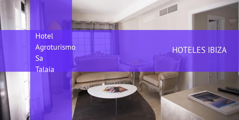 Hotel Agroturismo Sa Talaia baratos