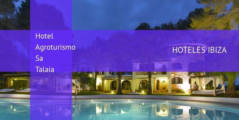 Hotel Agroturismo Sa Talaia