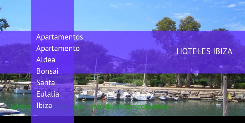 Apartamentos Apartamento Aldea Bonsai Santa Eulalia Ibiza