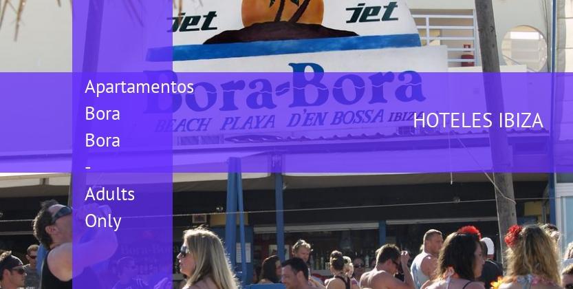 Apartamentos Bora Bora - Solo Adultos booking