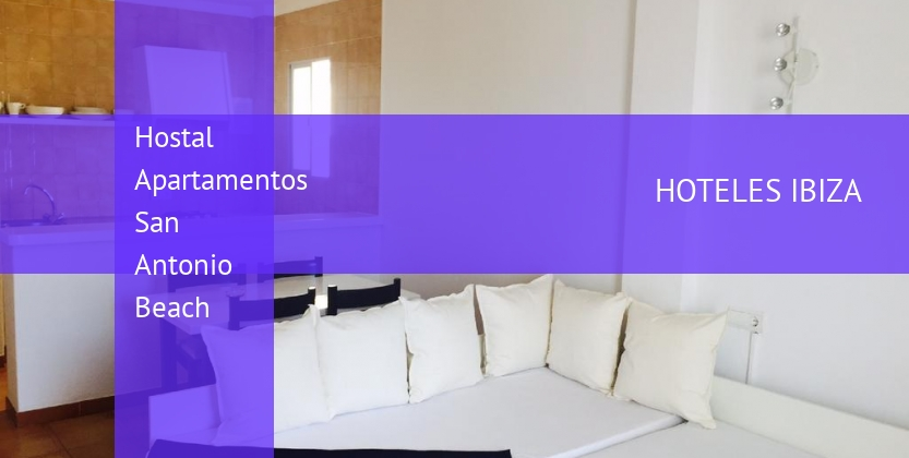 Hostal Apartamentos San Antonio Beach booking