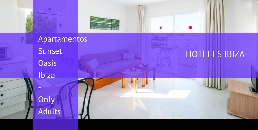 Apartamentos Sunset Oasis Ibiza - Only Adults barato