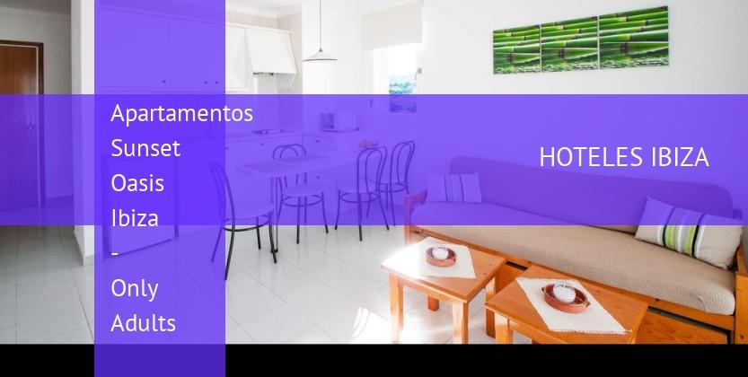Apartamentos Sunset Oasis Ibiza - Only Adults baratos