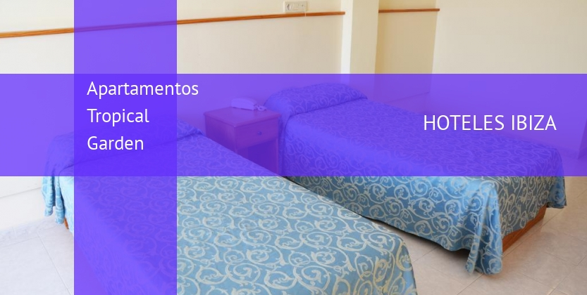 Apartamentos Tropical Garden booking
