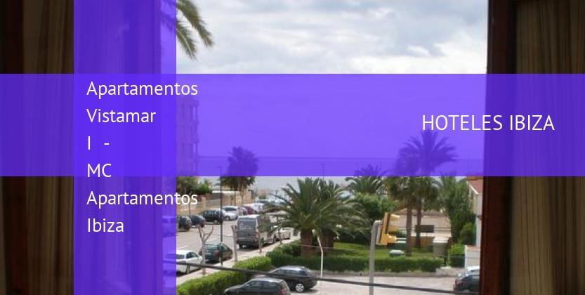 Apartamentos Vistamar I - MC Apartamentos Ibiza reservas