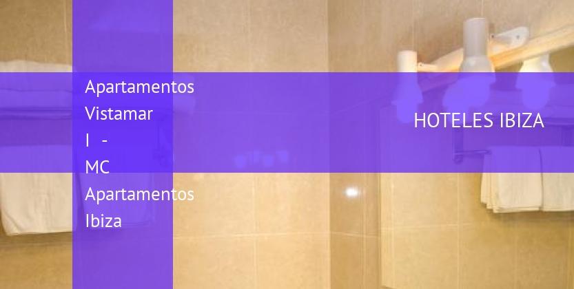 Apartamentos Vistamar I - MC Apartamentos Ibiza reverva