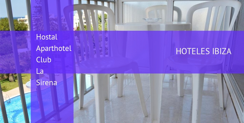 Hostal Aparthotel Club La Sirena reverva