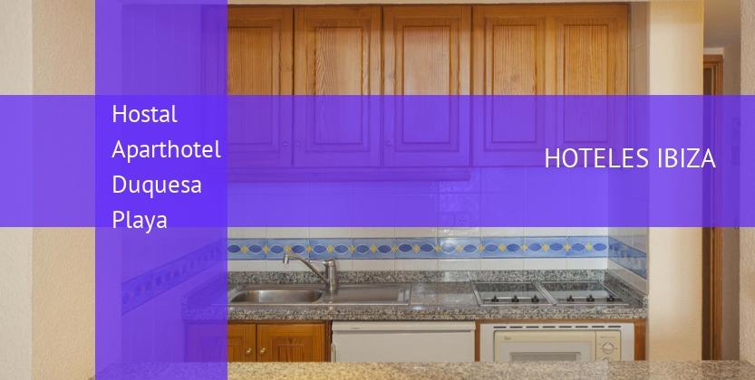 Hostal Aparthotel Duquesa Playa barato