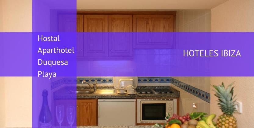Hostal Aparthotel Duquesa Playa reverva