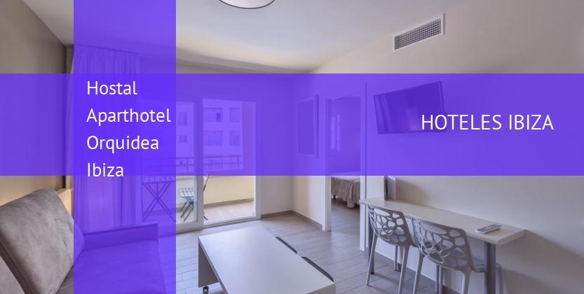 Hostal Aparthotel Orquidea Ibiza booking