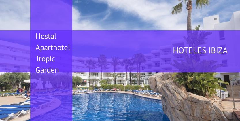 Hostal Aparthotel Tropic Garden booking