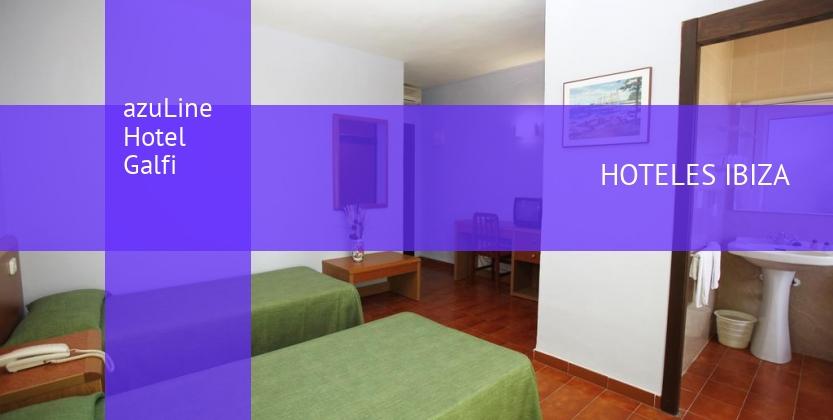 azuLine Hotel Galfi baratos