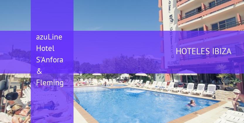 Hotel azuLine Hotel S'Anfora & Fleming