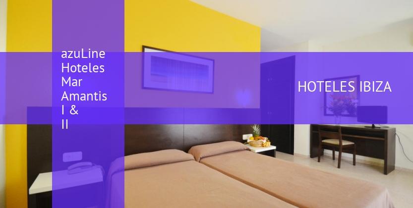 azuLine Hoteles Mar Amantis I & II opiniones